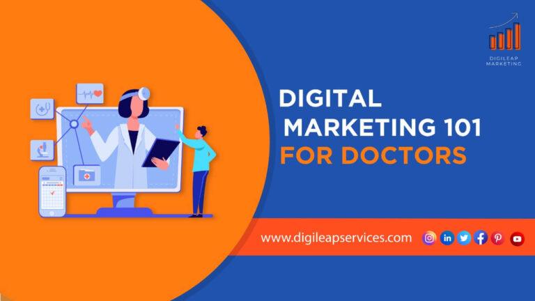 Digital Marketing 101 for Doctors