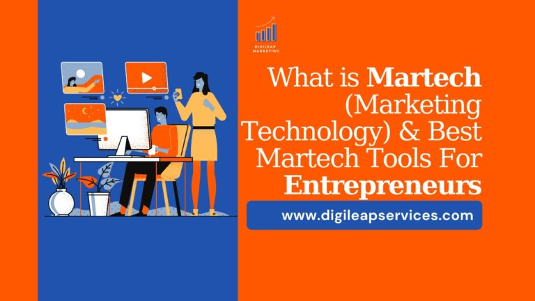 What is Martech (Marketing Technology) and Best Martech Tools For Entrepreneurs