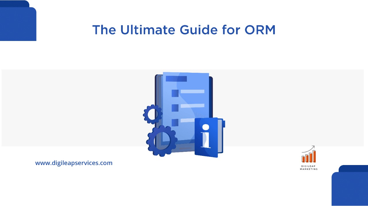 Digital marketing, The ultimate guide for ORM, ORM, guide,