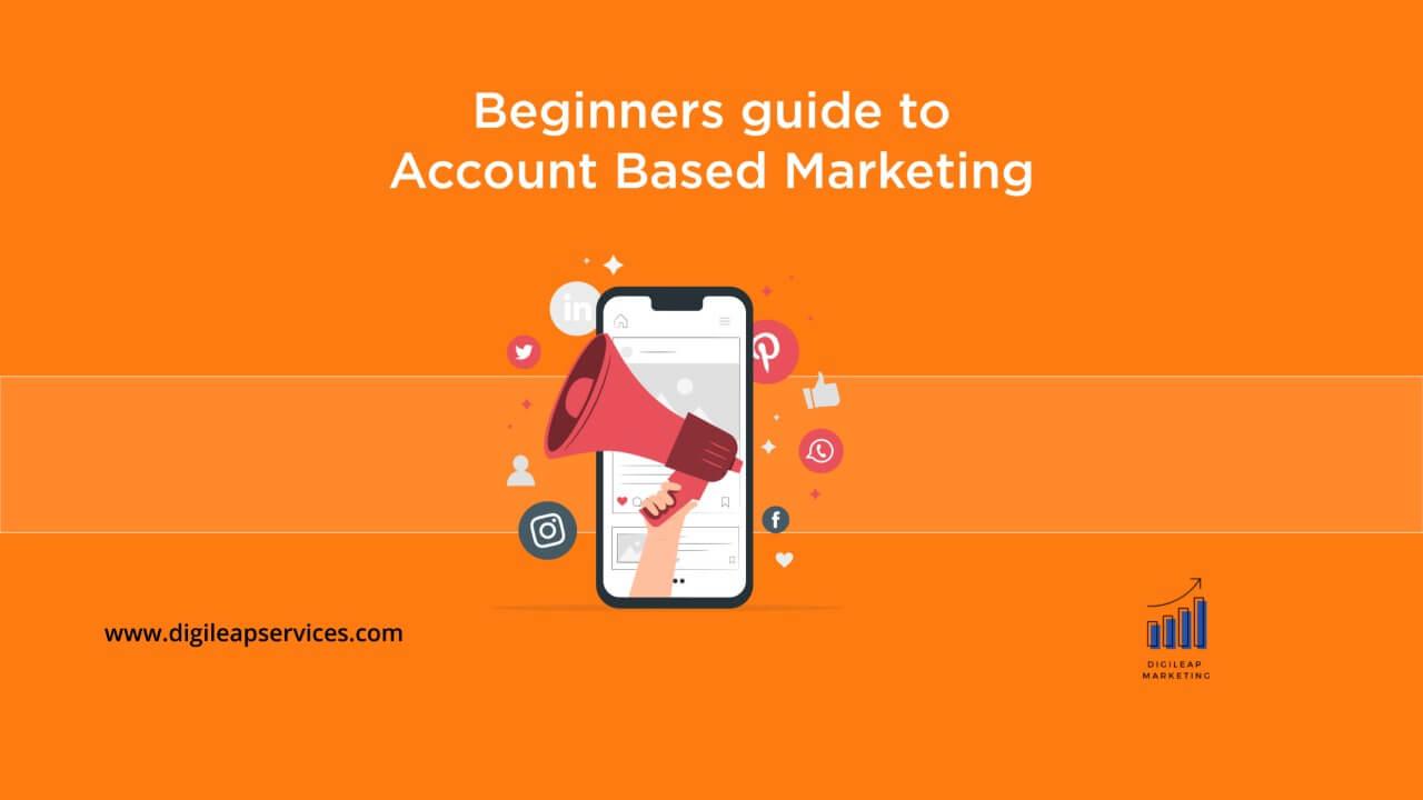Digital marketing, Beginners guide to account based marketing, account based marketing, account based, marketing