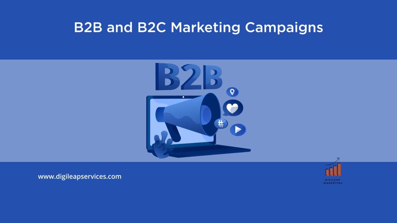 Digital marketing, B2B and B2C marketing campaigns, b2b and b2c, marketing, campaign