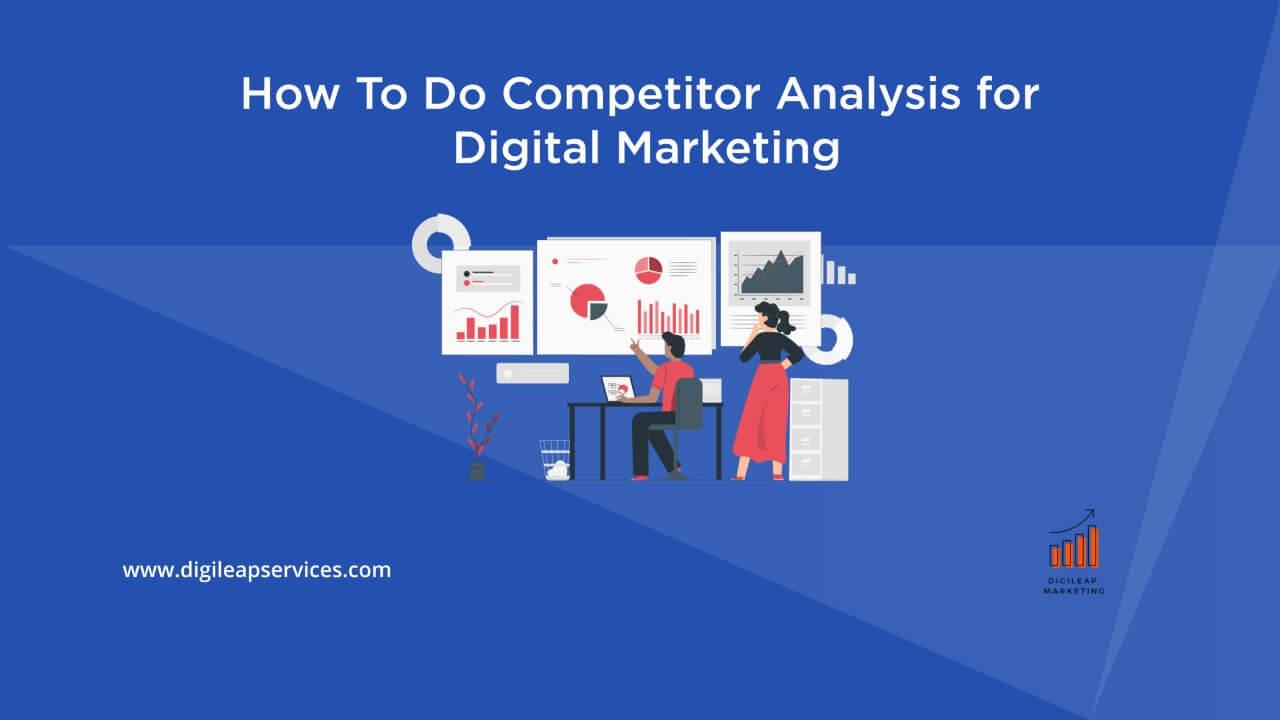 Digital marketing, competitor analysis, competitor, analysis