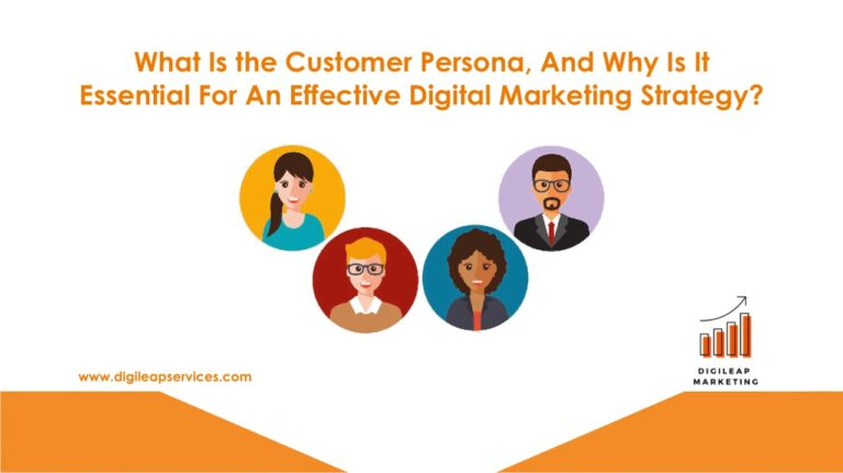 What is the customer persona, and why is it essential for an effective digital marketing strategy?