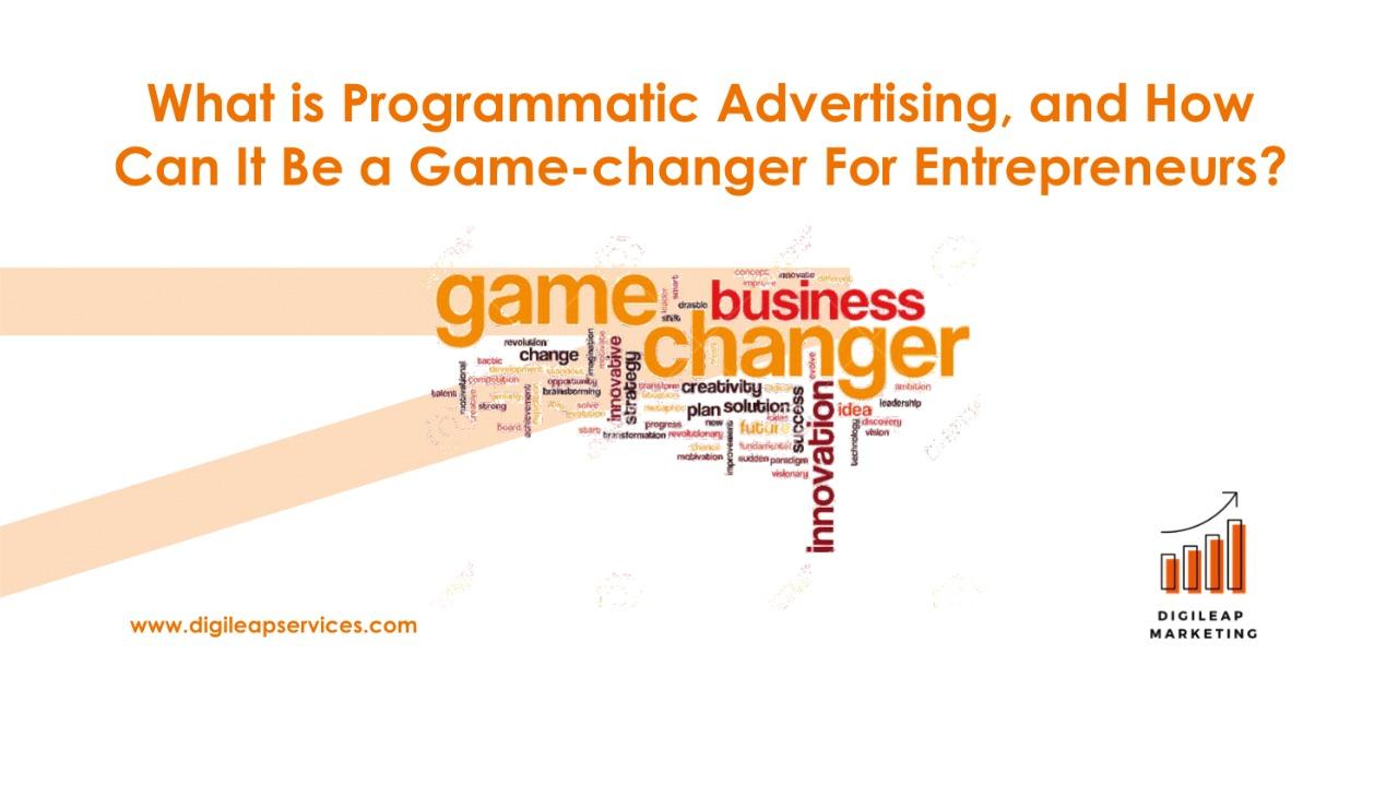 Digital marketing, What is Programmatic Advertising ?, entrepreneurs, programmatic advertising, advertising