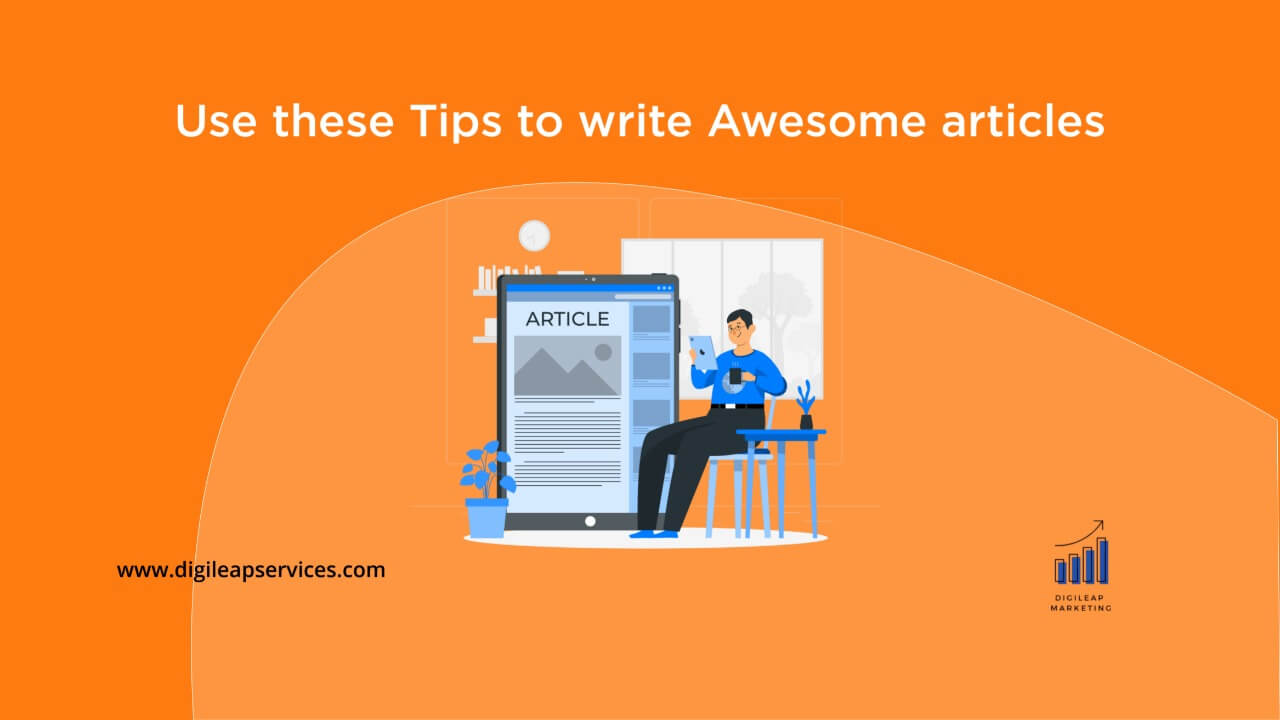 Digital marketing, tips to write awesome blog articles, articles, blog